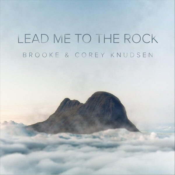 Cover art for Lead Me to the Rock